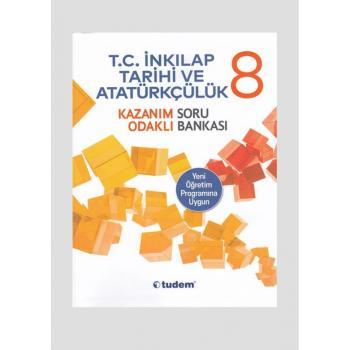 8. Sınıf Tudem Yayınları T.C. İnkılap Tarihi ve Atatürkçülük Kazanım Odaklı Soru Bankası