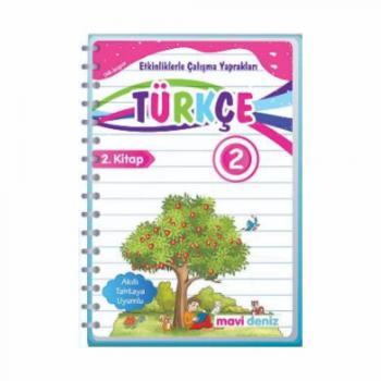 2. Sınıf Türkçe Etkinliklerle Çalışma Yaprakları 2. Kitap Mavi Deniz Yayınları