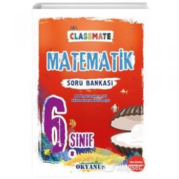 6. Sınıf Classmate Matematik Soru Bankası Okyanus Yayınları