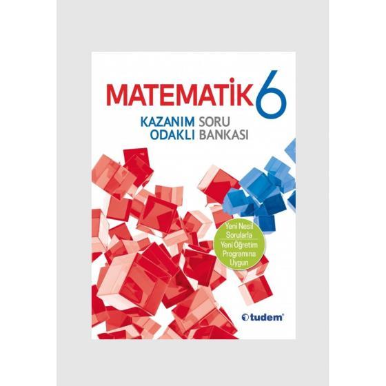 Tudem Yayınları 6. SINIF MATEMATİK Kazanım Odaklı Soru Bankası Tudem Yayınları