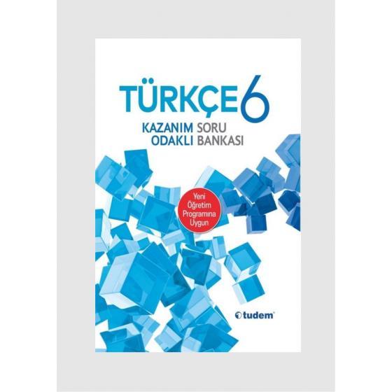 Tudem Yayınları 6. SINIF TÜRKÇE Kazanım Odaklı Soru Bankası Tudem Yayınları