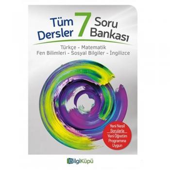 7. Sınıf Tüm Dersler Soru Bankası Bilgi Küpü