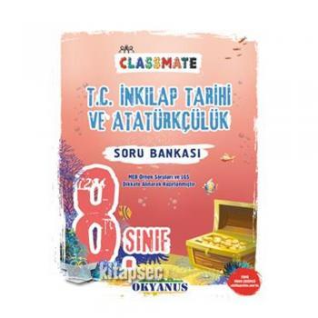 8. Sınıf Classmate T.C. İnkılap Tarihi ve Atatürkçülük Soru Bankası Okyanus Yayınları