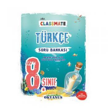 8. Sınıf Classmate Türkçe Soru Bankası Okyanus Yayınları