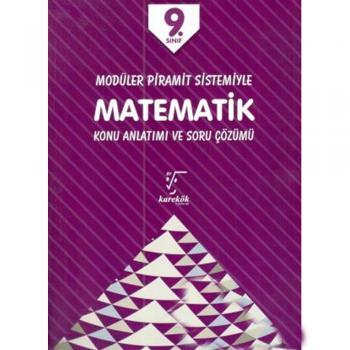 9. Sınıf Matematik Konu Anlatımı ve Soru Çözümü Karekök Yayınları