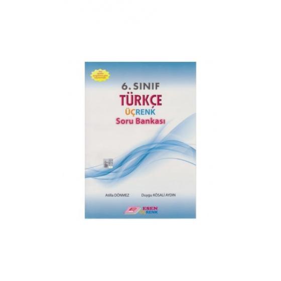 6. Sınıf Türkçe Üçrenk Soru Bankası Esen Yayınları