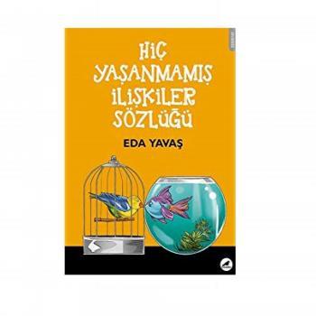 Hiç Yaşanmamış İlişkiler Sözlüğü Kara Karga Yayınları