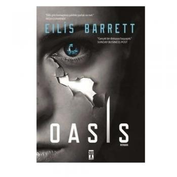 Oasis - Eilis Barrett - Genç Timaş