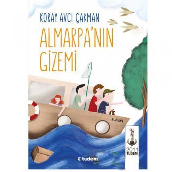 Almarpa nın Gizemi Koray Avcı Çakmak Tudem Yayınları