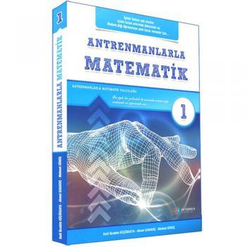 Antrenmanlarla Matematik - Birinci Kitap Antrenman Yayınları