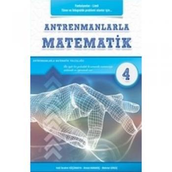 Antrenmanlarla Matematik - Dördüncü Kitap Antrenman Yayınları