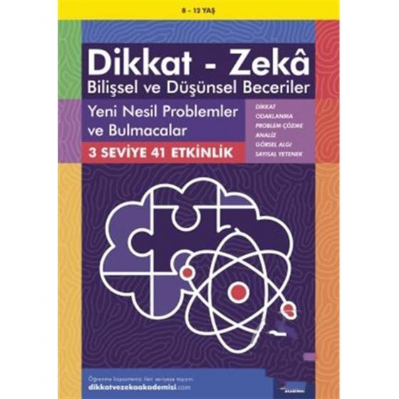 YENİ ÇIKAN 8-12 Yaş Dikkat - Zeka Bilişsel ve Düşünsel Beceriler - Yeni Nesil Problemler ve Bulmacalar