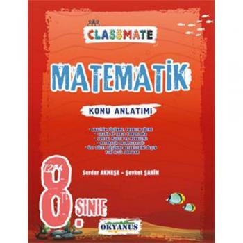 8. Sınıf Classmate Matematik Konu Anlatımı Okyanus Yayınları