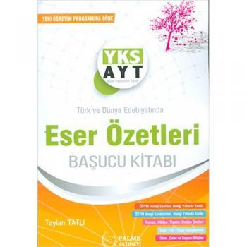 YKS AYT Türk ve Dünya Edebiyatında Eser Özetleri Palme Yayınevi