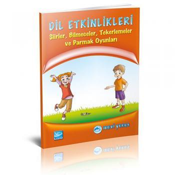 Dil Etkinlikleri (Şiirler, Tekerlemeler, Bilmeceler, Parmak Oyunları)
