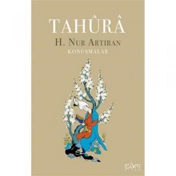 Tahura; Konuşmalar  H. Nur Artıran Sufi Kitap