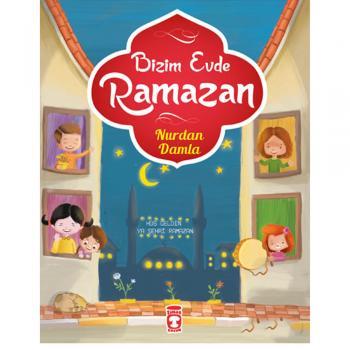 Bizim Evde Ramazan Timaş Yayınları