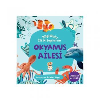Okyanus Ailesi - Bilgi Dolu İlk Kitaplarım Sincap Kitap