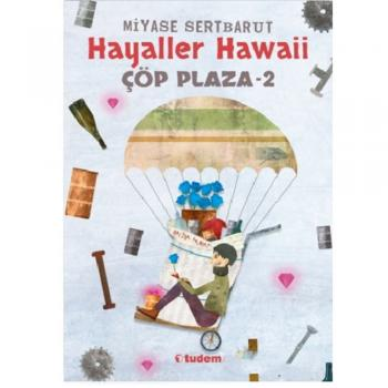 Hayaller Hawaii Çöp Plaza 2 Miyase Sertbarut Tudem Yayınları