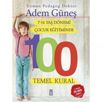 7-14 Yaş Dönemi Çocuk Eğitiminde 100 Temel Kural Timaş Yayınları