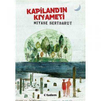 Kapiland`ın Kıyameti Tudem Yayınları