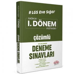 LGS Eve Sığar 1. Dönem Çözümlü Deneme Sınavları Editör Yayınevi