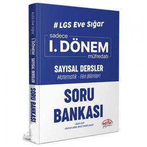 LGS Eve Sığar 1. Dönem Sayısal Dersler Soru Bankası Editör Yayınevi
