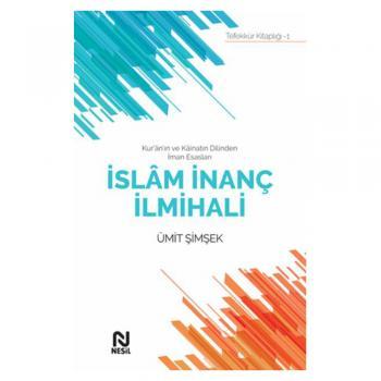 İslam İnanç İlmihali Ümit Şimşek Nesil Yayınları