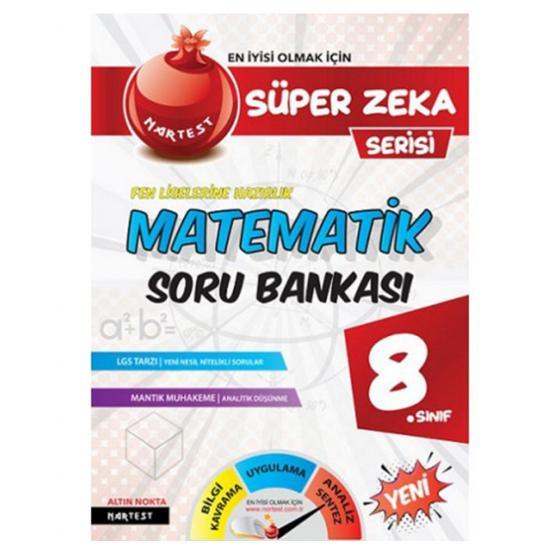 8. Sınıf Süper Zeka Matematik Fen Liselerine Hazırlık Soru Bankası Nartest Yayınları