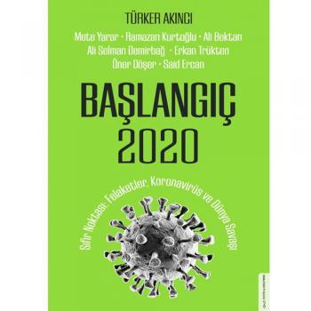 Başlangıç 2020 Türker Akıncı Destek Yayınları