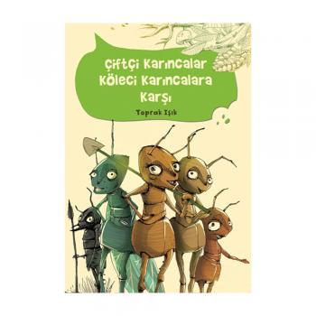 Çiftçi Karıncalar Köleci Karıncalara Karşı Tudem Yayınları