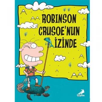 Robinson Crusoe`nun İzinden Erdem Çocuk Yayınları