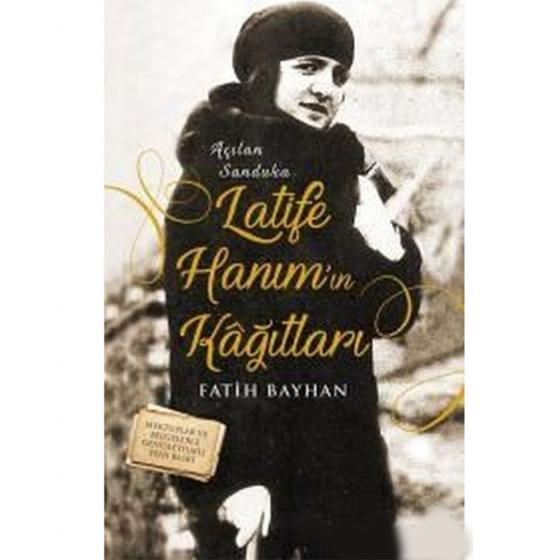 Latife Hanım`ın Kağıtları Timaş Yayınları