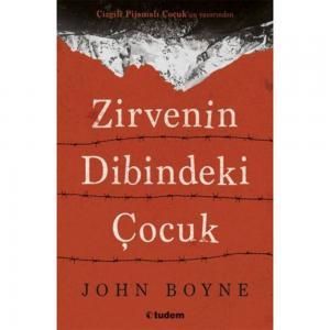 Zirvenin Dibindeki Çocuk - John Boyne - Tudem Yayınları