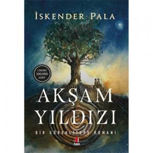 Akşam Yıldızı İskender Pala Kapı Yayınları