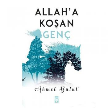 Allah`a Koşan Genç Timaş Yayınları