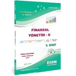 3. Sınıf 6. Yarıyıl Finansal Yönetim 2 Konu Anlatımlı Hedef Sorular Kod:3351 Egem Yayınları