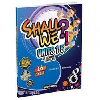 Shall We?! Units 1-5 LGS Deneme Sınavları Grade 8