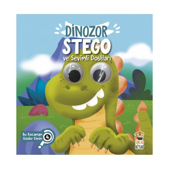 Dinozor Stego ve Sevimli Dostları - Bu Kocaman Gözler Kimin? 4 Asiye Aslı Aslaner Sincap Kitap