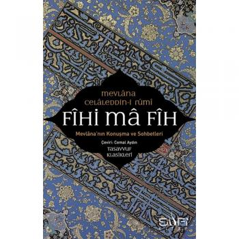 Fihi Ma Fih-Mevlana Celaleddin Rumi
