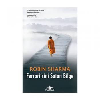 Ferrarisini Satan Bilge - Robin Sharma - Pegasus Yayınları