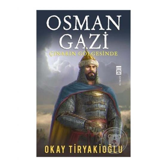 Osman Gazi - Okay Tiryakioğlu - Timaş Yayınları