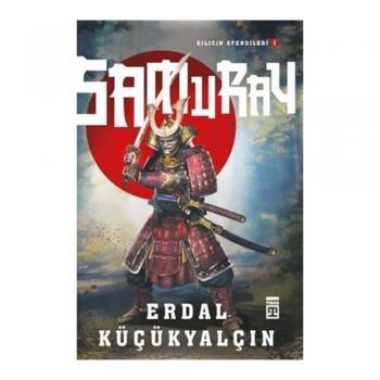 Samuray Erdal Küçükyalçın Timaş Yayınları