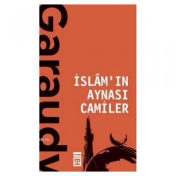 İslamın Aynası Camiler Cemal Aydın Timaş Yayınları