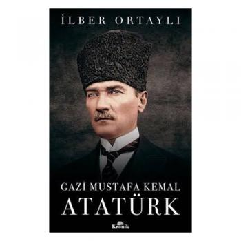Gazi Mustafa Kemal Atatürk KRONİK