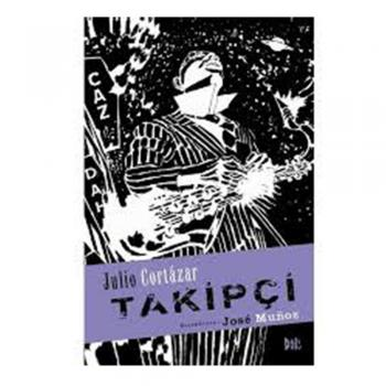 Takipçi-Julio Cortazar