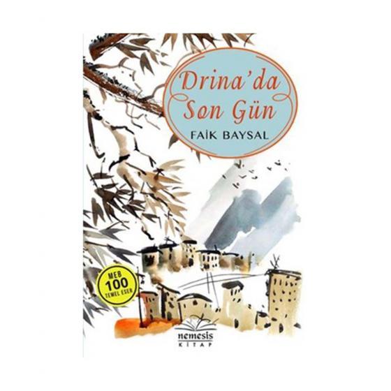Drina'da Son Gün