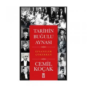 Tarihin Buğulu Aynası Timaş Yayınları