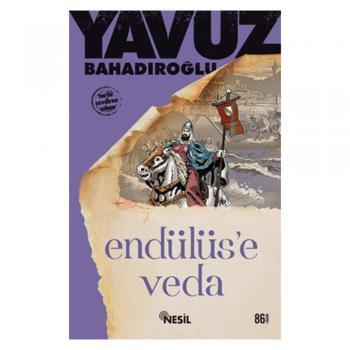 Endülüse Veda Yavuz Bahadıroğlu Nesil Yayınları