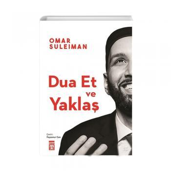 Dua Et ve Yaklaş Omar Suleiman Timaş Yayınları